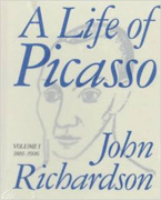A Life of Picasso. Volume I 1881-1906 by John Richardson