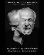 Sacred Monsters, Sacred Masters - Beaton, Capote, Dali, Picasso, Freud, Warhol, and More by John Richardson